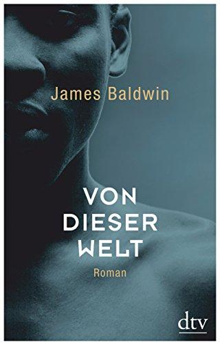 Buchseite und Rezensionen zu 'Von dieser Welt: Roman' von James Baldwin