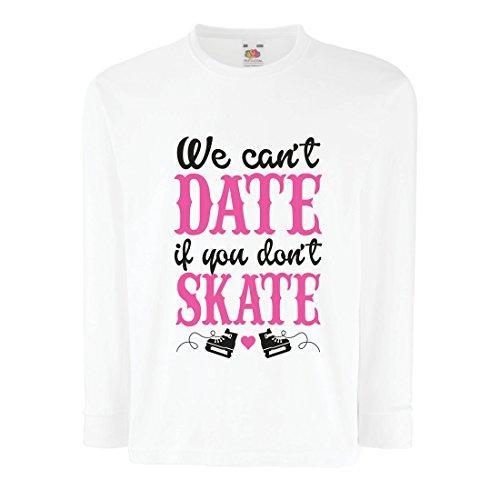 Kinder-T-Shirt mit Langen Ärmeln Kein Skate, kein Datum - Coole Zitate Geschenk, lustige Dating Zitate (7-8 Years Weiß Mehrfarben)