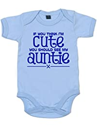 IiE, If you think I'm cute you should see my auntie x, Baby Unisex, Bodysuit