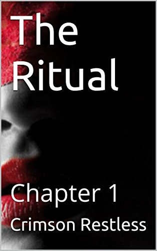 The Ritual: Chapter 1 (English Edition)