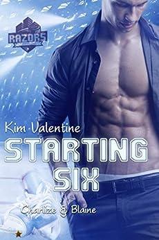 Starting Six: Charlize Und Blaine (boston Razors 3) por Kim Valentine epub