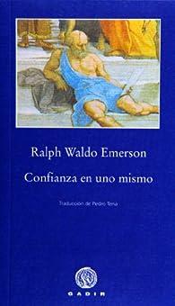 Confianza en uno mismo par Ralph Waldo Emerson