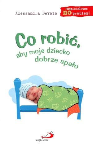 co-robic-aby-moje-dziecko-dobrze-spalo-polish