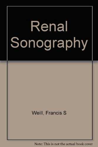 Renal Sonography by Francis S Weill (1987-03-06)