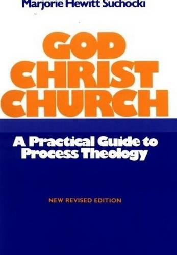 God Christ Church: A Practical Guide to Process Theology por Marjorie Hewitt Suchocki