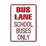 Monsety Señal de Metal con Texto en inglés Bus Lane School Buses Only»