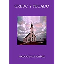 Credo y Pecado (Spanish Edition)