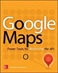 Create custom applications with the Google Maps API Featuring step-by-step examples, this practical resource gets you started programming the Google Maps API with JavaScript in no time. Learn how to embed maps on web pages, annotate the embedded maps...
