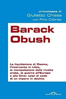 Barack Obush di [Chiesa, Giulietto, Cabras, Pino]