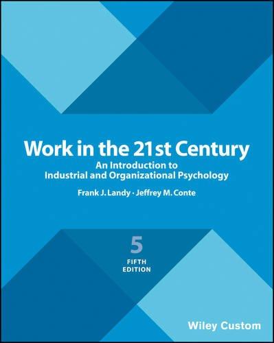 Work in the 21st Century 4E Premium Custom Edition por Frank J. Landy