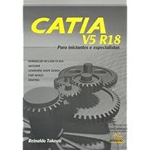 Catia V5 R18 Para Iniciantes e Especialistas (Em Portuguese do Brasil)