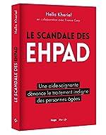 Le scandale des EHPAD de Hella Kherief