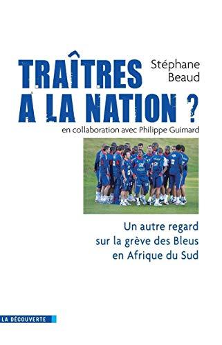 Traîtres à la nation ? par Philippe GUIMARD