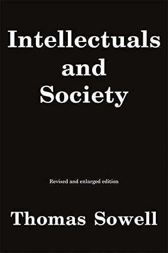 Intellectuals and Society: Revised and Expanded Edition por Thomas Sowell