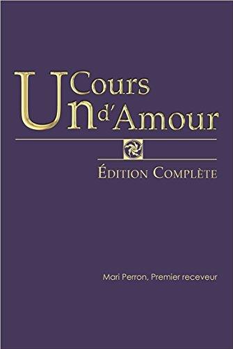 Un Cours d'Amour - Edition complète