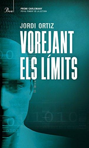Vorejant els límits: V Premi Carlemany per al Foment de la Lectura (Catalan Edition) por Jordi Ortiz