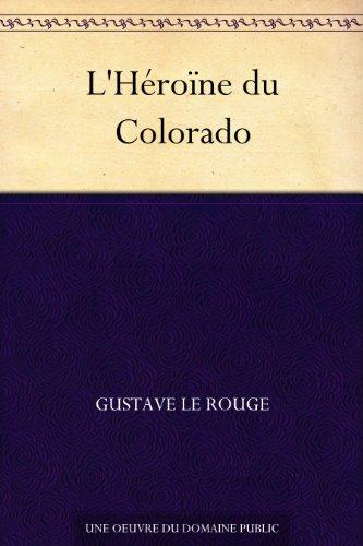 Couverture du livre L'Héroïne du Colorado