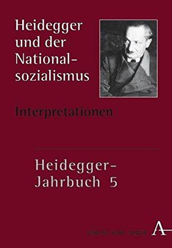 Heidegger-Jahrbuch 5: Heidegger und der Nationalsozialismus II, Interpretationen