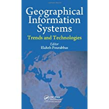 Geographical Information Systems: Trends and Technologies