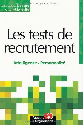 Tests de recrutement par Bernie