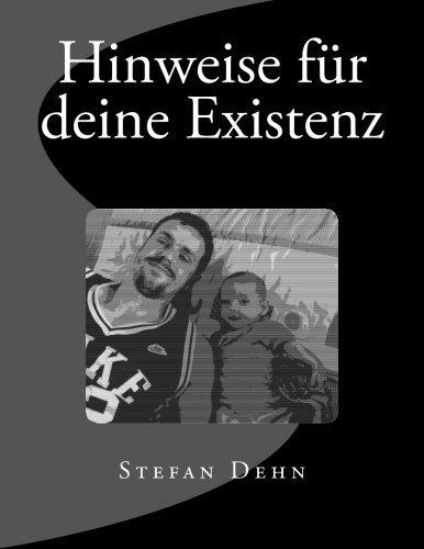 Hinweise für deine Existenz by Stefan Dehn (2016-02-14)