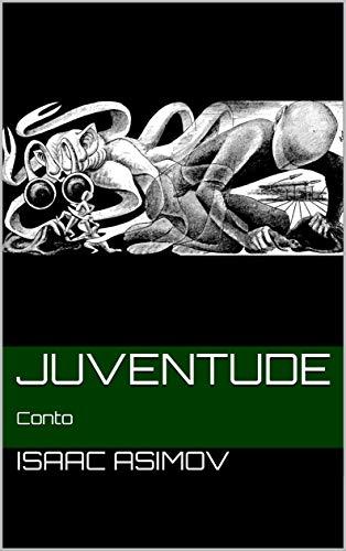 Juventude: Conto (Portuguese Edition)