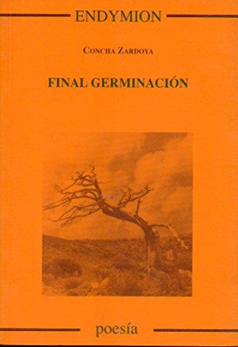 final germinación por Concha Zardoya