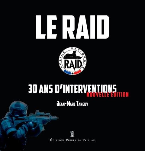 le-raid-30-ans-dintervention