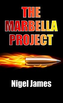 The Marbella Project by [James, Nigel]
