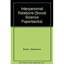 Interpersonal Relations (Social Science Paperbacks)