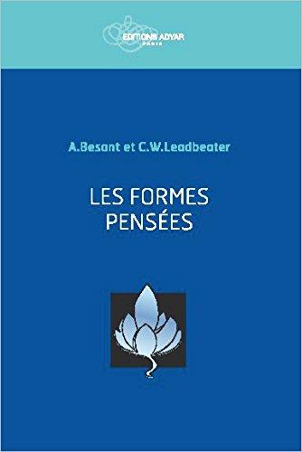 Les formes pensées par Annie Besant & C.W. Leadbeater