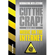 Music on the Internet (Cut the Crap Guides) by Gary Marshall (2003-06-09)