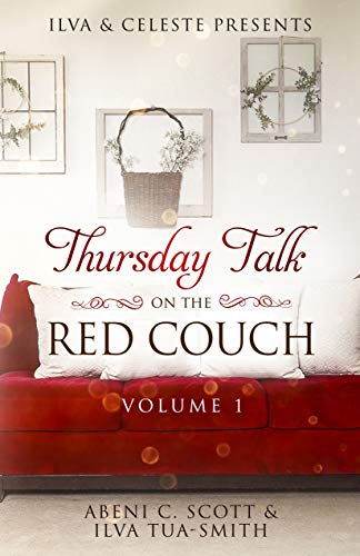 Ilva & Celeste Presents: Thursday Talk on the Red Couch Vol. 1 (English Edition)