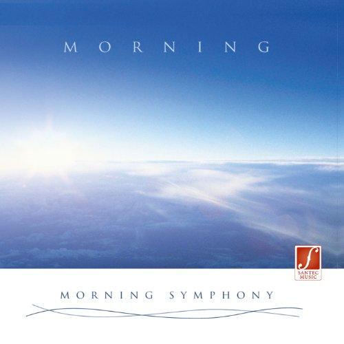 CD Morgenstimmung (Morning Symphony): Energie spendende Entspannungsmusik für den Tag.