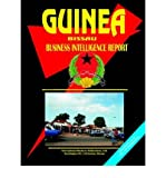 [(Guinea-Bissau Business Intelligence Report )] [Author: Usa Ibp] [Sep-2005]