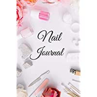 NAIL JOURNAL: Nail art journal / nail art book for nail artist and nail lover gift and kit / professional sketchbook with templates / journal practice design to track nail  ideas / paperback : 6 x 9