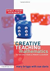 Mathematics in the Early Years and Primary Classroom  (Creative Teaching)