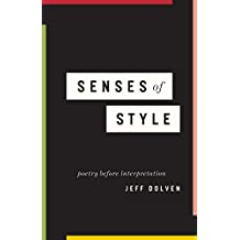 Senses of Style: Poetry before Interpretation