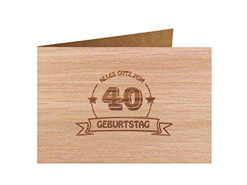 Holzgrußkarte - Geburtstagskarte - 100{3c075b93842fa22f0b55037f724c94db12c6af71174fcbd3ee517141ee122b38} handmade in Österreich - Postkarte Glückwunschkarte Geschenkkarte Grußkarte Klappkarte Karte Einladung, Motiv:ALLES GUTE 40 GEBURTSTAG