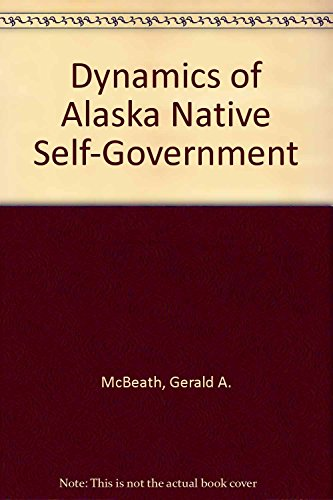 dynamics-of-alaska-native-self-government