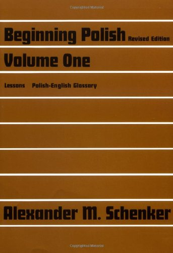 Beginning Polish: Revised Edition, Volume 1: v. 1 (Yale Language)