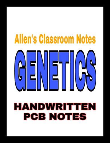 Genetics: Allen Classroom Notes (English Edition)