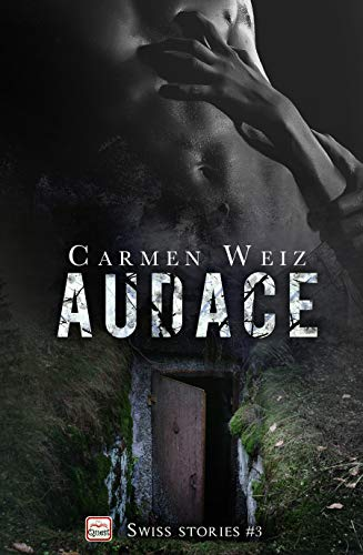 Audace (Kindle Unlimited ebook Swiss Stories #3): Un thriller ...