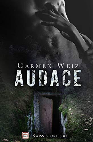 Audace (ebook Unlimited Swiss Stories #3): Un thriller avventura (romanzi gialli rosa) - versione best kindle ebook
