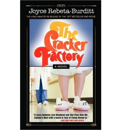 [(The Cracker Factory (the 1977 Classic - 2010 Edition) * * )] [Author: Joyce Rebeta-Burditt] [Sep-2010] par Joyce Rebeta-Burditt