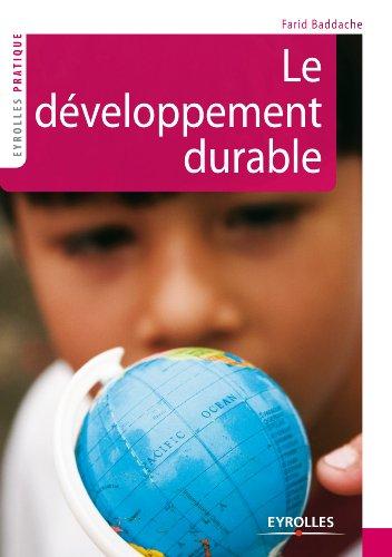 Le développement durable (Eyrolles Pratique) par Farid Baddache
