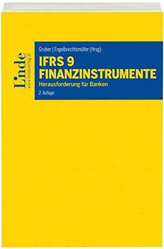 IFRS 9 Finanzinstrumente: Herausforderungen für Banken