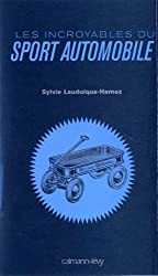 Les incroyables du sport automobile