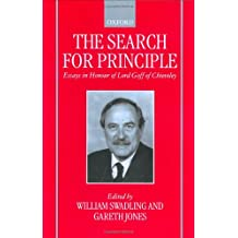 The Search for Principle: Essays in Honour of Lord Goff of Chieveley