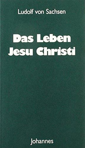 Das Leben Jesu Christi (Sammlung Christliche Meister) -
